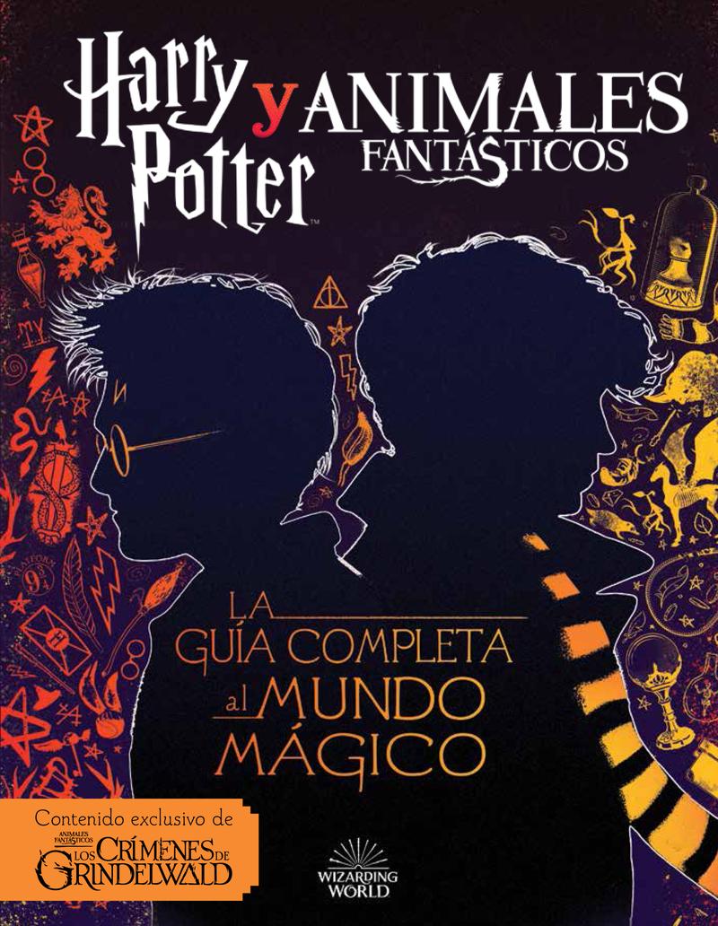 Harry Potter y Animales Fantásticos. La guía al mundo mágico: portada