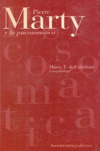 PIERRE MARTY Y LA PSICOSOMáTICA: portada