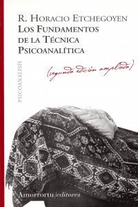 LOS FUNDAMENTOS DE LA TéCNICA PSICOANALíTICA: portada