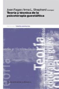 TEORíA Y TéCNICA DE LA PSICOTERAPIA GUESTáLTICA (2A ED): portada