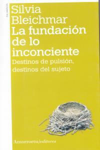 LA FUNDACI�N DE LO INCONCIENTE (2A ED): portada