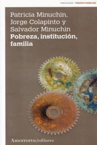 POBREZA, INSTITUCIóN, FAMILIA (2A ED): portada