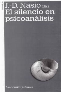 EL SILENCIO EN PSICOANáLISIS (2A ED): portada