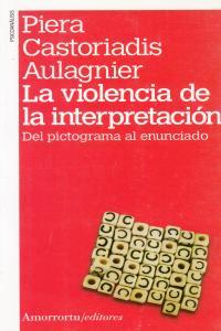 LA VIOLENCIA DE LA INTERPRETACI�N (2A ED-1A REIMP): portada