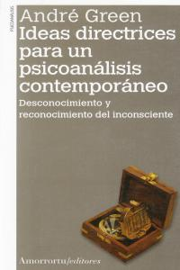 IDEAS DIRECTRICES PARA UN PSICOANáLISIS CONTEMPORáNEO: portada