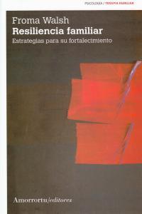 RESILIENCIA FAMILIAR (2A ED): portada