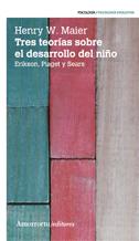 TRES TEORIAS SOBRE EL DESARROLLO DEL NIÑO (2A ED): portada