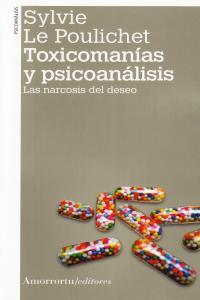 TOXICOMANíAS Y PSICOANáLISIS (2A ED): portada