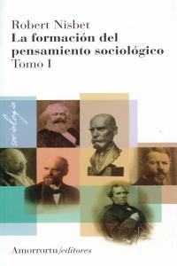 LA FORMACIóN DEL PENSAMIENTO SOCIOLóGICO, VOL 1 (2A ED): portada