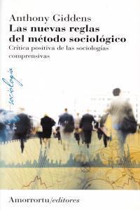 LAS NUEVAS REGLAS DEL MéTODO SOCIOLóGICO (3A ED): portada