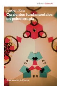 CORRIENTES FUNDAMENTALES EN PSICOTERAPIA (2A ED): portada