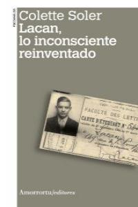 LACAN, LO INCONSCIENTE REINVENTADO: portada