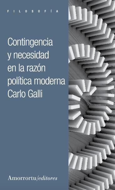 CONTINGENCIA Y NECESIDAD EN LA RAZÓN POLÍTICA MODERNA: portada
