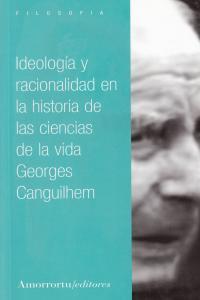 IDEOLOG�A Y RACIONALIDAD EN LA HISTORIA DE LAS CIENCIAS DE L: portada