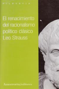 EL RENACIMIENTO DEL RACIONALISMO POLíTICO CLáSICO: portada