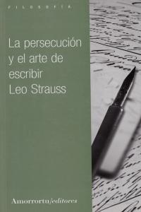 LA PERSECUCIóN Y EL ARTE DE ESCRIBIR: portada
