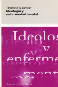 IDEOLOGíA Y ENFERMEDAD MENTAL: portada