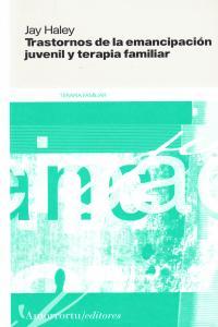 TRASTORNOS DE LA EMANCIPACI�N JUVENIL Y TERAPIA FAMILIAR: portada