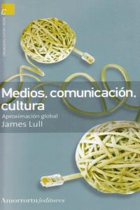 MEDIOS, COMUNICACIóN, CULTURA  (2A ED): portada