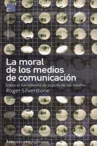 LA MORAL DE LOS MEDIOS DE COMUNICACIóN: portada
