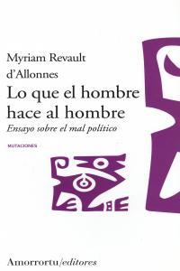 LO QUE EL HOMBRE HACE AL HOMBRE: portada