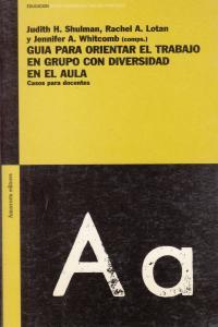 GUíA PARA ORIENTAR EL TRABAJO EN GRUPO CON DIVERSIDAD EN EL: portada
