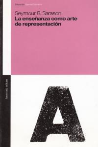 LA ENSEñANZA COMO ARTE DE REPRESENTACIóN: portada