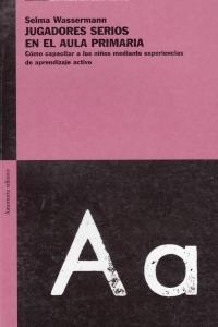JUGADORES SERIOS EN EL AULA PRIMARIA: portada