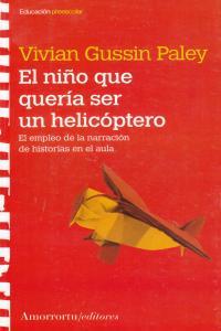 EL NIÑO QUE QUERíA SER UN HELICÓPTERO: portada