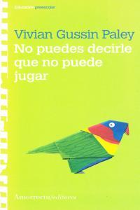 NO PUEDES DECIRLE QUE NO PUEDE JUGAR: portada
