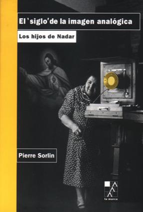 SIGLO DE LA IMAGEN ANALOGICA,EL: portada