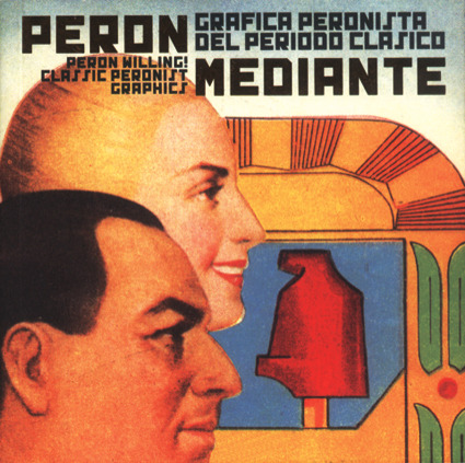 PERON MEDIANTE GRAFICA PERONISTA DEL PERIODO CLASICO: portada
