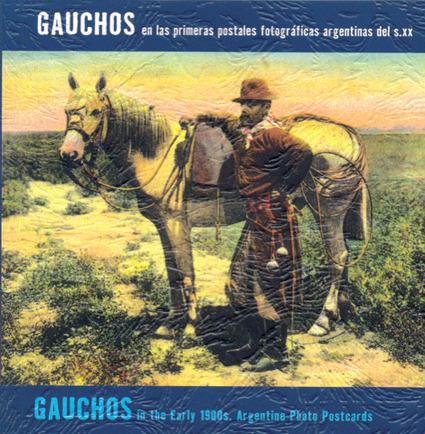 GAUCHOS EN LAS PRIMERAS POSTALES FOTOGRAFICAS ARGENTINAS D: portada