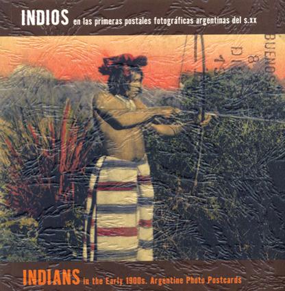 INDIOS EN LAS PRIMERAS POSTALES FOTOGRAFICAS: portada