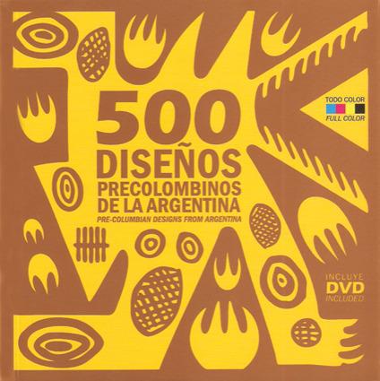 500 DISEÑOS PRECOLOMBINOS DE LA ARGENTINA: portada