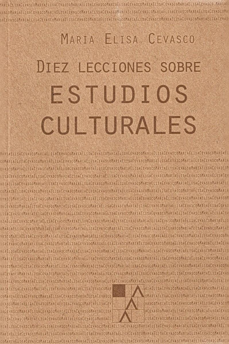 DIEZ LECCIONES SOBRE ESTUDIOS CULTURALES: portada