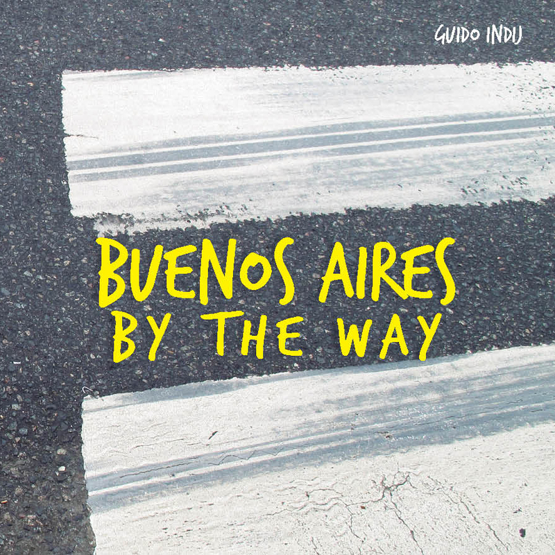 BUENOS AIRES BY THE WAY: portada