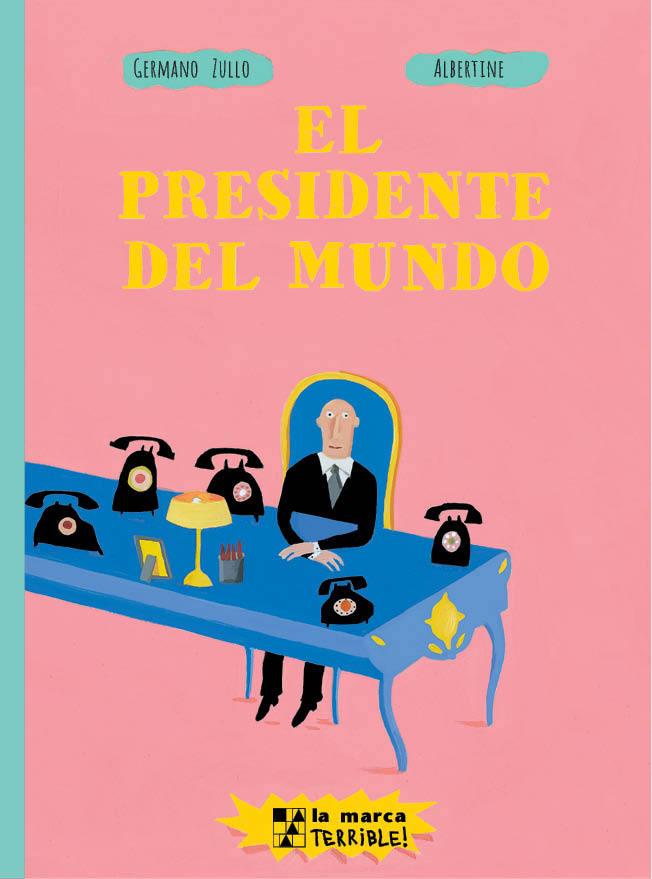 El Presidente del mundo: portada