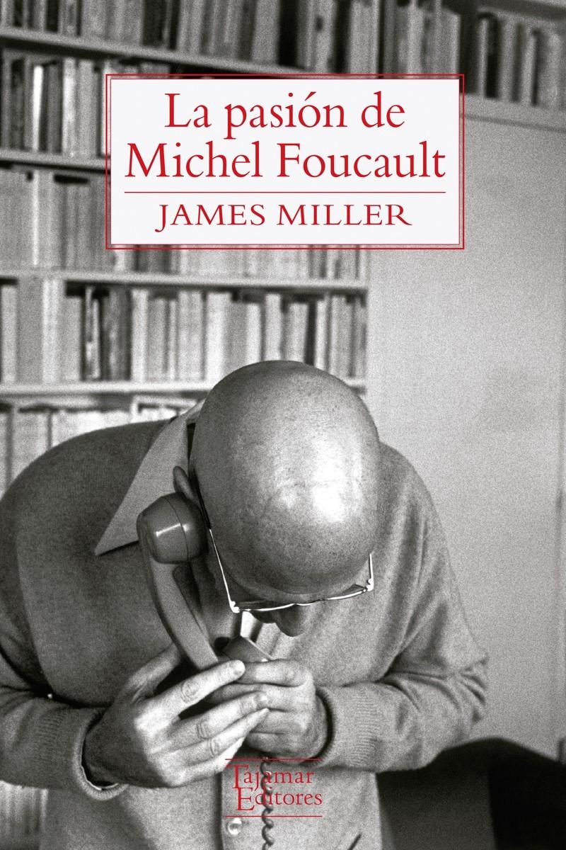 La pasión de Michel Foucault: portada