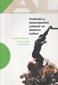 TRADICION Y EMANCIPACION CULTURAL EN AMERICA LATINA: portada