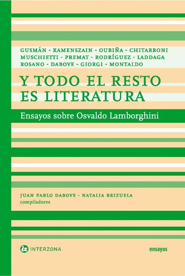Y TODO EL RESTO ES LITERATURA: portada