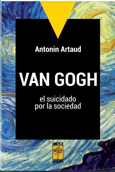 VAN GOGH, EL SUICIDADO POR LA SOCIEDAD: portada
