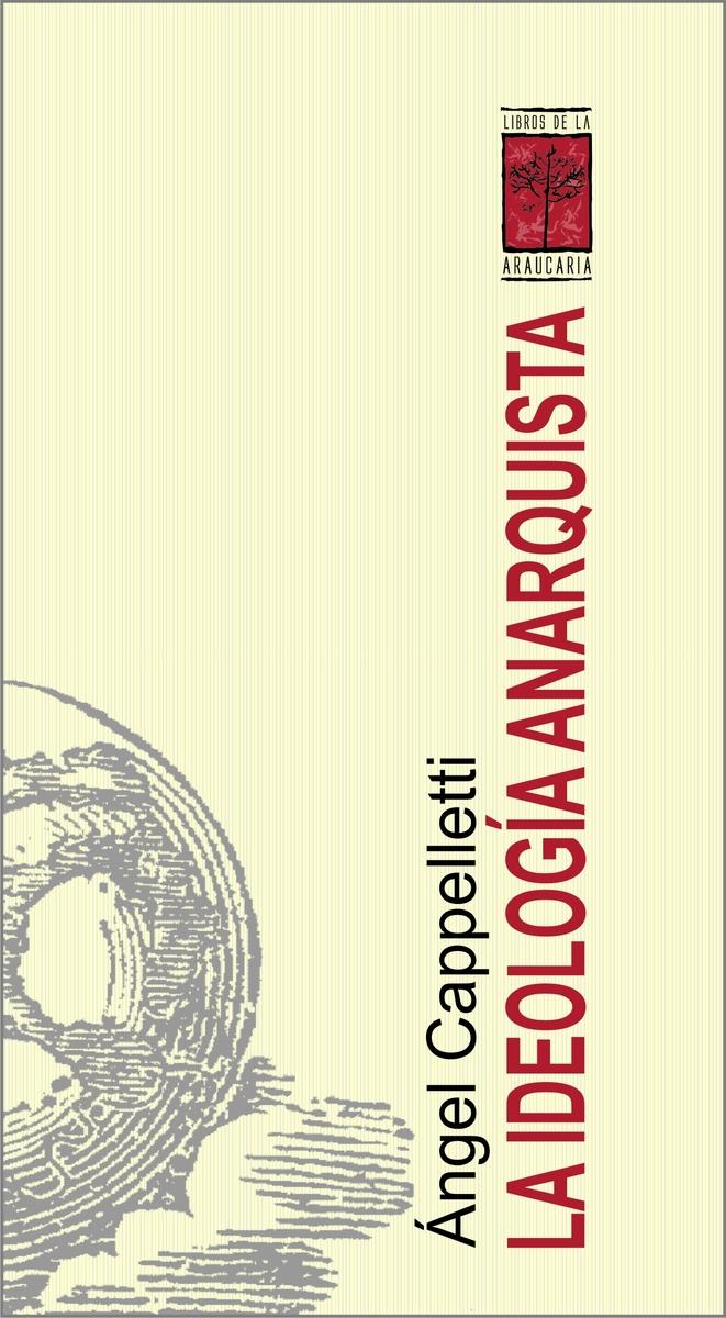 LA IDEOLOGÍA ANARQUISTA: portada