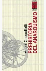 PREHISTORIA DEL ANARQUISMO: portada