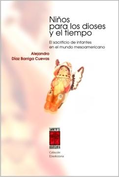 NIñOS PARA LOS DIOSES Y EL TIEMPO: portada