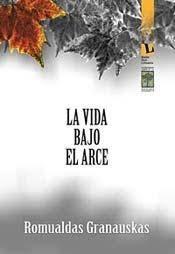 LA VIDA BAJO EL ARCE: portada