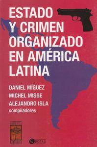 ESTADO Y CRIMEN ORGANIZADO EN AMERICA LATINA: portada