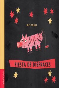 FIESTA DE DISFRACES 2ªED: portada