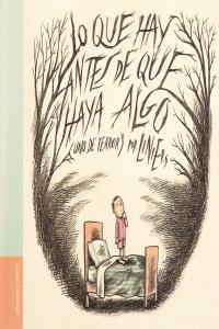 LO QUE HAY ANTES DE QUE HAYA ALGO 2ªED: portada