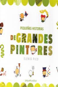 PEQUEÑAS HISTORIAS DE GRANDES PINTORES: portada